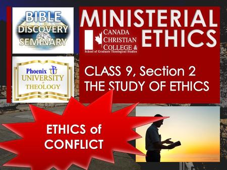 ETHICS of CONFLICT. OPENING STATEMENTS All conflict and personal difficulties come from only one place, according <strong>to</strong> the <strong>Bible</strong>. OPENING STATEMENTS.
