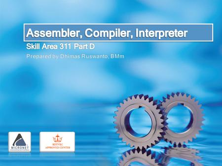 Assembler Compiler Interpreter ASSEMBLER To convert the assembly language into machine code. Translate mnemonic operation codes to their machine language.
