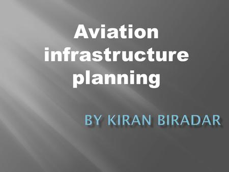 Aviation infrastructure planning.  Landing aids: Any illuminating light radio beacon, radar device communicating device or any system of such devices.