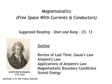 (Free Space With Currents & Conductors)