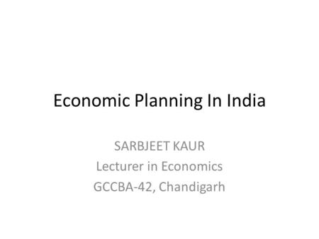 types of economic planning Plannning and types of planning 1 prestige institute of management &research ,indore presentation on type of planning , its advantages.
