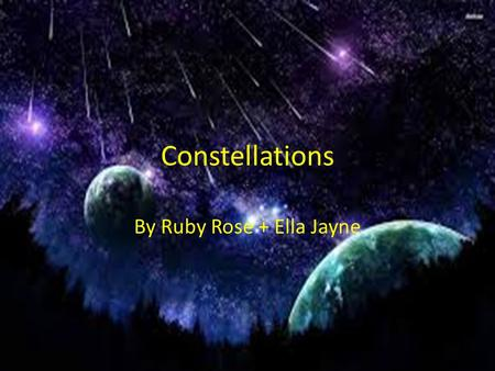 Constellations By Ruby Rose + Ella Jayne. Orion the hunter The constellation of Orion, one of the most familiar constellations in the night sky. Orion.