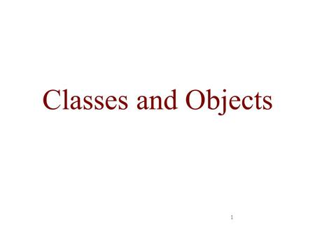 1 Classes and Objects. 2 Outlines Class Definitions and Objects Member Functions Data Members –Get and Set functions –Constructors.