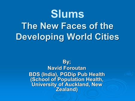 Slums The New Faces of the Developing World Cities