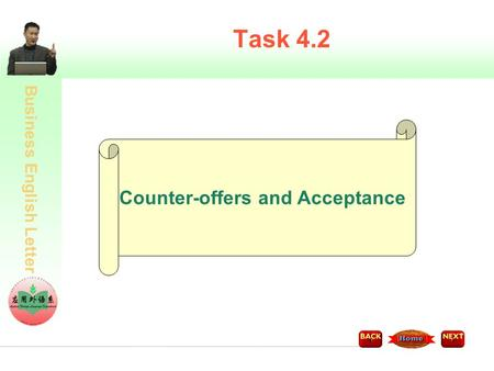 Business English Letter Task 4.2 Counter-offers and Acceptance.