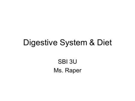 Digestive System & Diet SBI 3U Ms. Raper. All organisms need to obtain energy from essential nutrients. Heterotrophs get energy from other organisms.