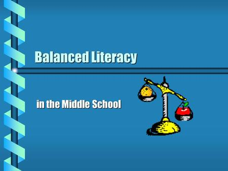 Balanced Literacy in the Middle School. Historical Perspective Phonics Instruction Significant benefits for students in kindergarten through 6th grade.