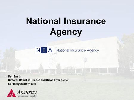 National Insurance Agency Ken Smith Director Of Critical Illness and Disability Income