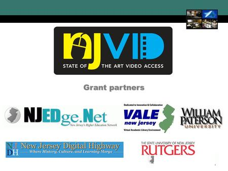 New Jersey Digital Video Initiative 1 Grant partners.