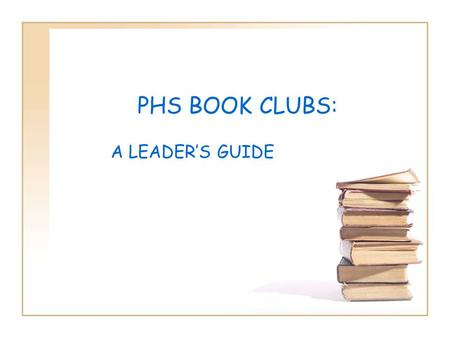 PHS BOOK CLUBS: A LEADER'S GUIDE. Reading for Pleasure— what the research says The percentage of 17-year-olds who read nothing at all for pleasure has.