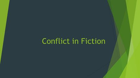 Conflict in Fiction.