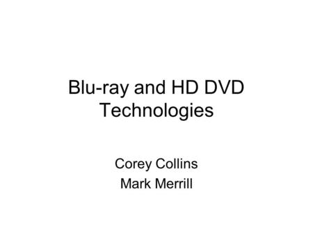 Blu-ray and HD DVD Technologies