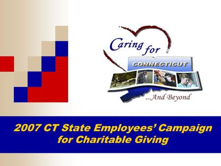 2007 CT State Employees' Campaign for Charitable Giving.