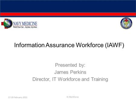 Information Assurance Workforce (IAWF)
