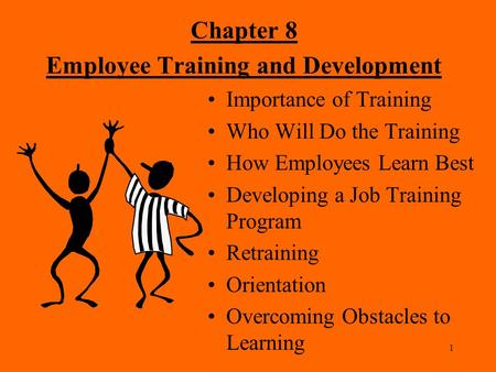 Chapter 8 Employee Training and Development