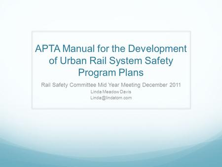 Rail Safety Committee Mid Year Meeting December 2011