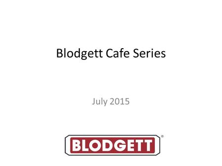 "Blodgett Cafe Series July 2015. Cafe Series Spec Sheets 24"" Range 36"" Range 48"" Range 60"" Range 72"" Range Radiant STK Infrared STK Banquet Broiler Cheesemelter."