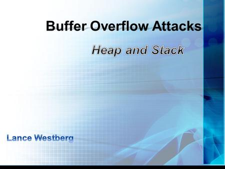 Buffer Overflow Attacks. Memory plays a key part in many computer system functions. It's a critical component to many internal operations. From mother.