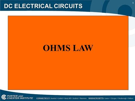 1 DC ELECTRICAL CIRCUITS OHMS LAW. 2 DC ELECTRICAL CIRCUITS Ohms law is the most important and basic law of electricity and electronics. It defines the.