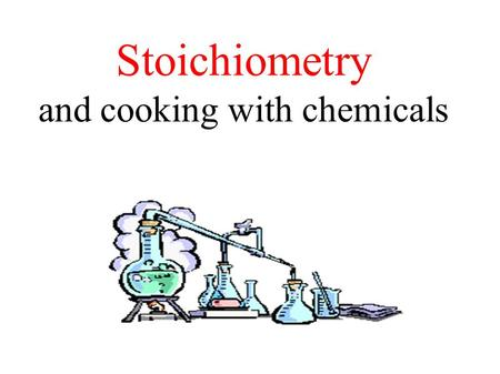 and cooking with chemicals