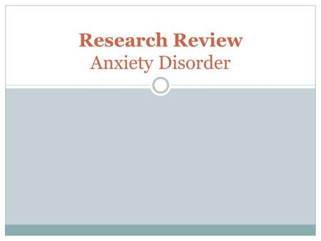 Research Review Anxiety Disorder. Study 1 Whiteside and Brown (2008) explore in their research the Spence Children's Anxiety Scale (SCAS) in a North American.