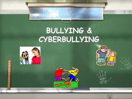 BULLYING & CYBERBULLYING. 1. Physical 2. Verbal 3. Psychological or Relational 4. Cyberbullying 1. Physical 2. Verbal 3. Psychological or Relational 4.