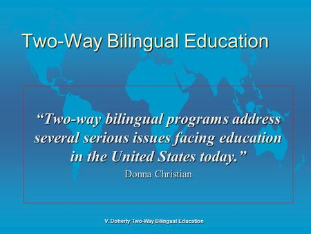 Two-Way Bilingual Education
