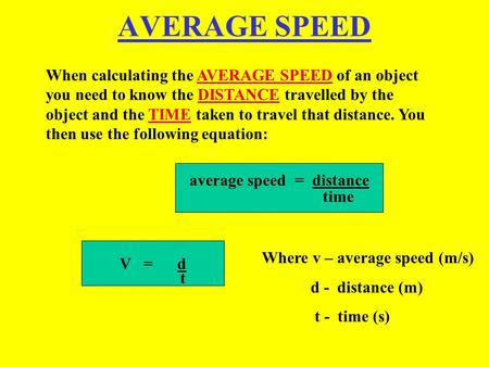average speed = distance