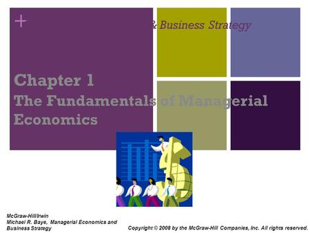 Managerial <strong>Economics</strong> & Business Strategy