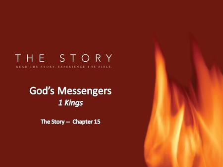 God's Messengers 1 Kings The Story -- Chapter 15.