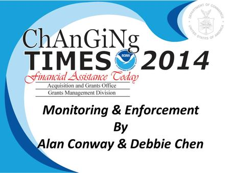 Monitoring & Enforcement By Alan Conway & Debbie Chen.