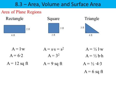 8.3 – Area, Volume and Surface Area