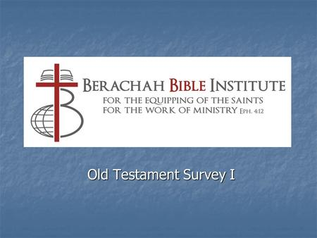 Old Testament Survey I. How We Often Read the Bible Old TestamentNew Testament.
