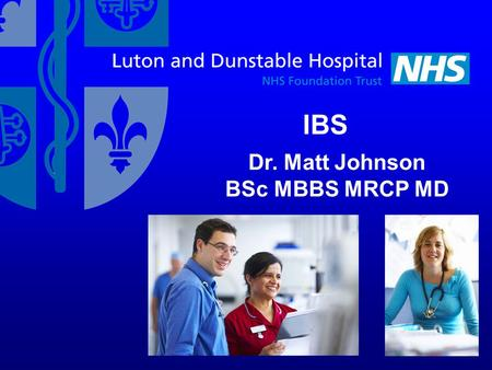 1 IBS Dr. Matt Johnson BSc MBBS MRCP MD. 2 Specialty Areas of Interest EofE Train the Trainers in Constipation Management Inflammatory Bowel Disease –