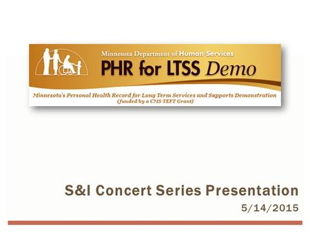 S&I Concert Series Presentation 5/14/2015 TITLE SLIDE.