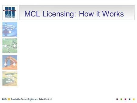 MCL Licensing: How it Works