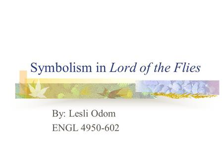 an analysis of the symbolism in the novel lord of the flies In lord of the flies, golding uses the island, the ocean, the conch shell, piggy's glasses, and the lord of the flies as symbols symbolism in lord.