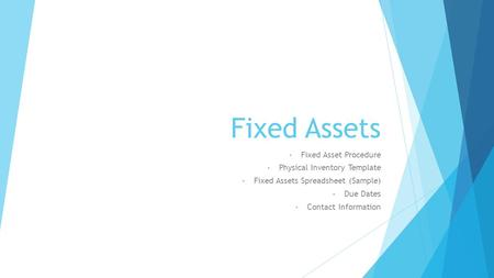 Finance tasha robinson director of finance 803 ppt download for Fixed asset policy template