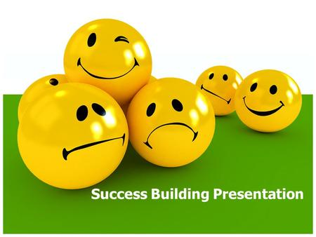 Success Building Presentation. Why are you here? To discuss: – Positive/Negative Attitude – Graduation Requirements and Credits – School/Grading Timelines.