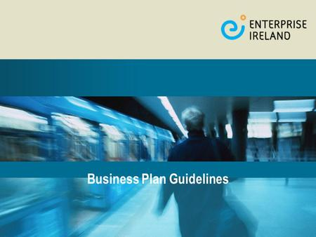 Business Plan Guidelines. Purpose of Business Plan  Set Goals and Objectives for the Business  Resource Planning  Secure Funding.