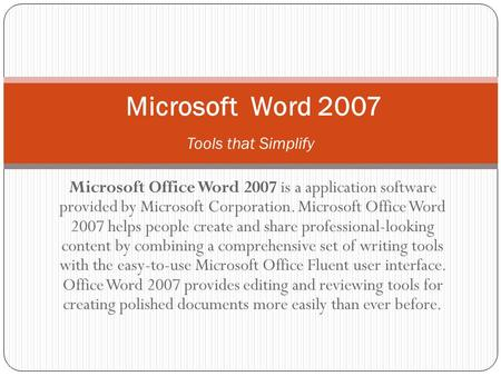Microsoft Word 2007 Tools that Simplify