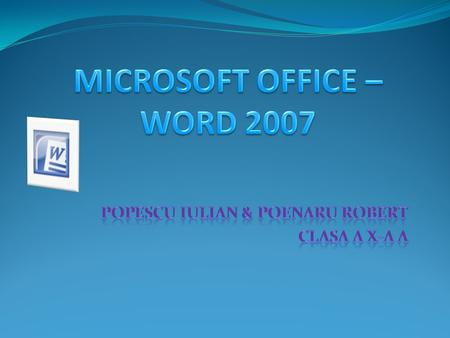MICROSOFT OFFICE – WORD 2007