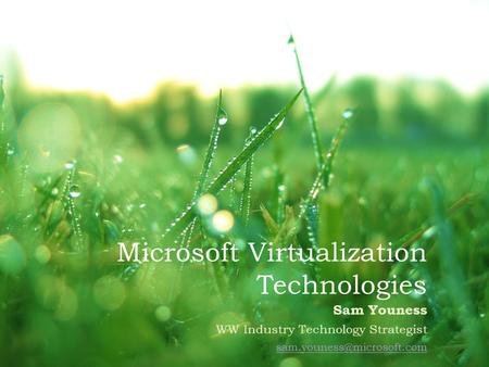 Microsoft Virtualization Technologies