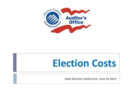 Election Costs State Elections Conference - June 10, 2015.