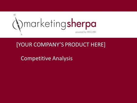 [YOUR COMPANY'S PRODUCT HERE]
