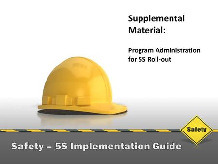 Safety – 5S Implementation Guide