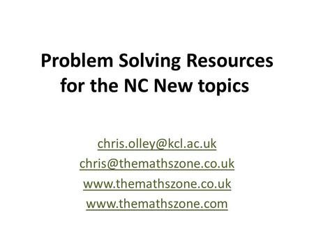 Problem Solving Resources for the NC New topics