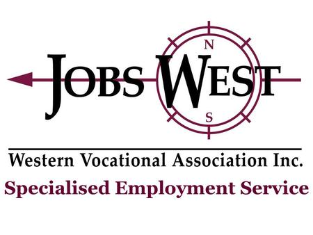 Specialised Employment Service. What is Jobs West? Employment Service assisting people with disabilities and learning difficulties find and maintain meaningful.