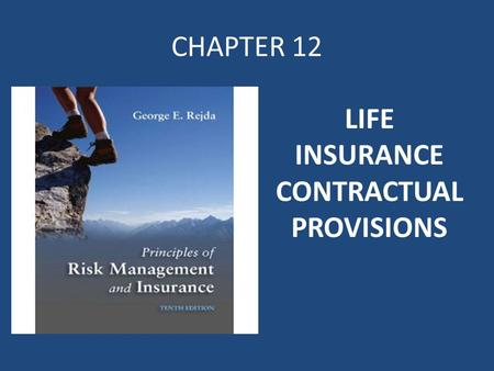LIFE INSURANCE CONTRACTUAL PROVISIONS
