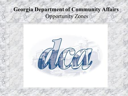 Georgia Department of Community Affairs Opportunity Zones.